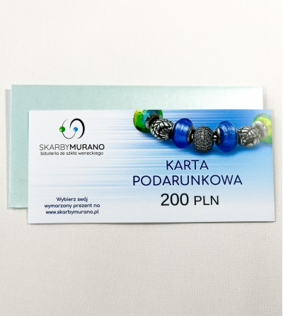 Karta Podarunkowa 200 PLN - pomysł na prezent skarbymurano.pl