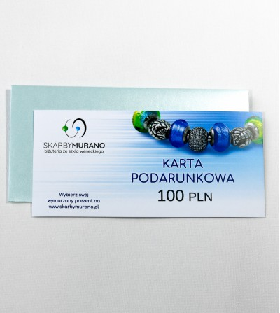 Karta Podarunkowa 100 PLN - pomysł na prezent skarbymurano.pl
