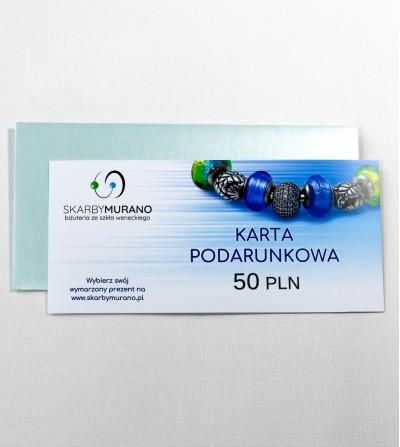Karta Podarunkowa 50 PLN - pomysł na prezent skarbymurano.pl